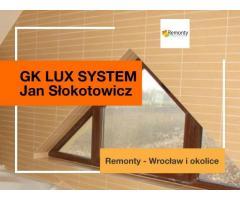 GK LUX SYSTEM - fachowe remonty - Wrocław i jego okolice