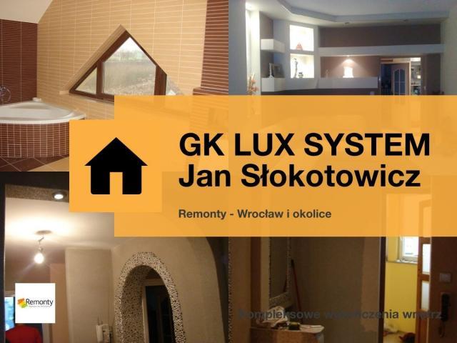 GK LUX SYSTEM - profesjonalne remonty - Wrocław i jego okolice