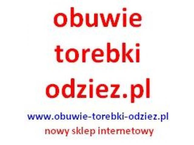 Markowe obuwie, torebki  - obuwie-torebki-odziez.pl