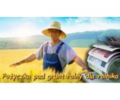 Pożyczka dla rolnika pod grunt bez sprawdzania baz